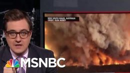 Chris Hayes On Australia's 'Apocalyptic' Wildfires | All In | MSNBC 4