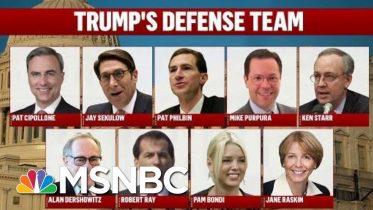 President Donald Trump Zeroes In On Defense Team As Trial Begins   Deadline   MSNBC 6