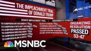 The Senate Adopted GOP Rules In The Impeachment Trial After Heated Debate. | MSNBC 4