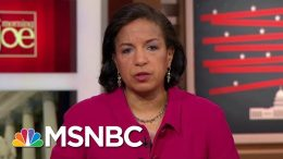 Susan Rice Calls Out Trump, Says He Used Office For His Own Gain | Morning Joe | MSNBC 1