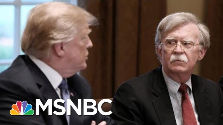 President Donald Trump's Deteriorating Relationship With John Bolton | The 11th Hour | MSNBC 1