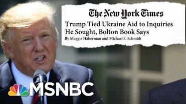Trump's Team Presents Defense Amid New Bolton Revelations - Day That Was | MSNBC 6