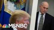 Former Trump Chief Of Staff John Kelly: 'I Believe John Bolton' | MSNBC 2