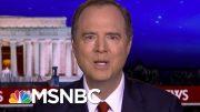 Rep. Adam Schiff: Why Wouldn't GOP Senators Want To Hear From John Bolton? | Rachel Maddow | MSNBC 2