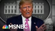 Trump Attacks Dems And Contradicts CDC With A False Coronavirus Outlook | The 11th Hour | MSNBC 2