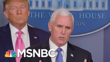 Trump Picks Pence To Lead Coronavirus Response. Is The VP Ready For It?   The 11th Hour   MSNBC 3