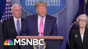 Senator Skeptical Of President Donald Trump Response To Coronavirus | Morning Joe | MSNBC 4