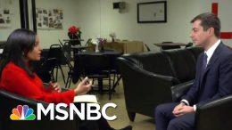 Pete Buttigieg: I Am The 'Strongest Alternative' To Bernie Sanders   MTP Daily   MSNBC 6