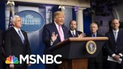 Troubling Reports About Trump Administration's Coronavirus Outbreak Response - Day That Was | MSNBC 3