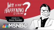 Chris Hayes Podcast With Jason Kander | Why Is This Happening? - Ep 74 | MSNBC 2