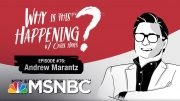 Chris Hayes Podcast With Andrew Marantz | Why Is This Happening? - Ep 76 | MSNBC 3