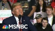 Trump Calls Coronavirus Fear The Dems' 'New Hoax' As More Cases Confirmed | The 11th Hour | MSNBC 5