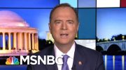 Adam Schiff: John Bolton Rejected Offer To Submit Sworn Affidavit To House | Rachel Maddow | MSNBC 4