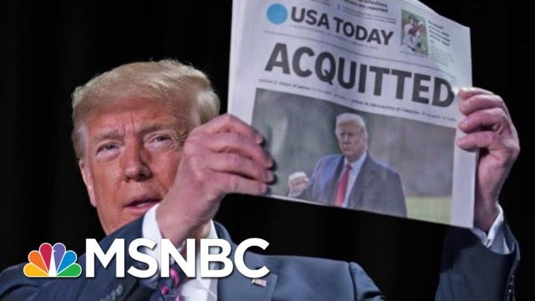 Day 1,113: Swearing & Rambling, Trump Lashes Out After Impeachment Acquittal | The 11th Hour | MSNBC 1