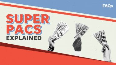 How super PACs and Citizens United are affecting big money and presidential election | Just The FAQs 6