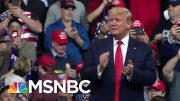 Joe: President Donald Trump's Manchester Rally Is A Reminder For Dems | Morning Joe | MSNBC 4