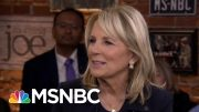 Jill Biden: Trump is afraid of going up against Joe | Morning Joe | MSNBC 2
