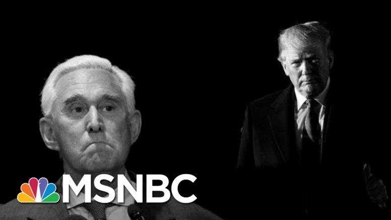 Trump Seems Poised To Pardon Convicted Associate Roger Stone | The 11th Hour | MSNBC 1