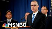 Trump's DOJ Drops McCabe Case, Will Have Flynn Case Investigated | The 11th Hour | MSNBC 3