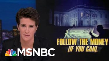 Every Trump Financial Thread Pulled Results In Scandal | Rachel Maddow | MSNBC 6
