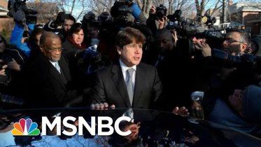 Trump Planning To Commute Sentence Of Ex-Illinois Gov. Rod Blagojevich   MSNBC 10