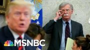 Why Won't John Bolton Go Public Now With What He Has On Trump? | The 11th Hour | MSNBC 5