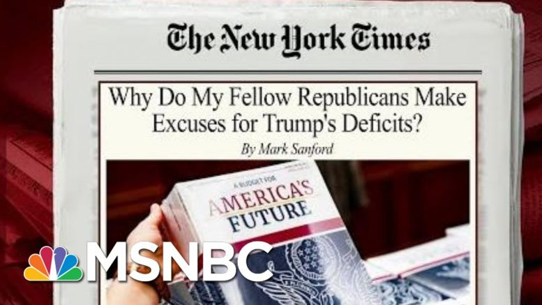 Mark Sanford Says GOP Letting Trump Drive U.S. To Financial Ruin | Morning Joe | MSNBC 1