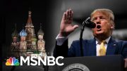 Trump Is Mad Dems Know Russia Is Meddling To Get Him Re-Elected | The 11th Hour | MSNBC 3