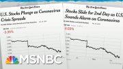 Trump Admin Lacks Credibility To Calm Markets On Coronavirus News | Rachel Maddow | MSNBC 5