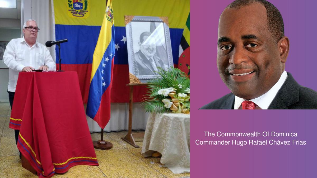 The Commonwealth Of Dominica Commander Hugo Rafael Chávez Frias