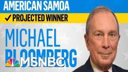 Bloomberg Wins American Samoa, Gabbard Will Receive Delegate, NBC News Projects   MSNBC 2