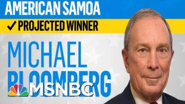 Bloomberg Wins American Samoa, Gabbard Will Receive Delegate, NBC News Projects | MSNBC 6
