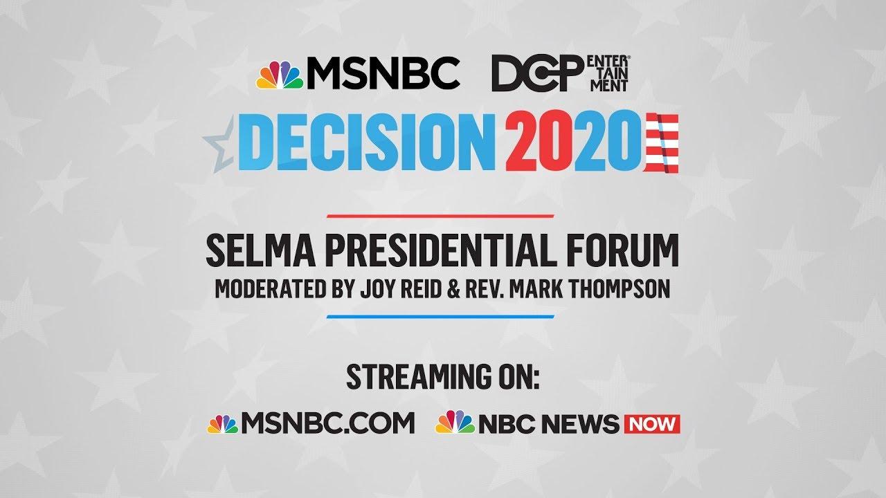 Watch Live: 2020 Democrats Speak At Selma Forum | MSNBC 1