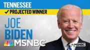 Joe Biden Wins Tennessee, NBC News Projects | MSNBC 5