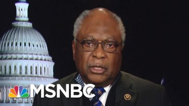 Jim Clyburn: People Were Not Feeling Biden Before South Carolina | MSNBC 6