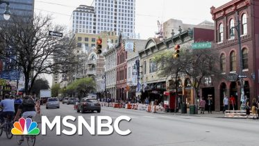 Austin Cancels SXSW As Cities Brace For Economic Impact Of Coronavirus | The 11th Hour | MSNBC 6