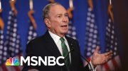 Bloomberg Will Form One-Man Super PAC To Support 2020 Dem, Oppose Trump | MSNBC 3
