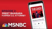 Chuck Rosenberg Podcast With Preet Bharara | The Oath - Ep 2 | MSNBC 5
