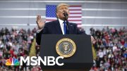 Trump Slump: Market Tumble Stokes Debate Over Dems' Best Economic Attack On Trump 2020 | MSNBC 5