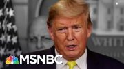 Trump Faces Huge Leadership Crisis Over Coronavirus And The Economy | The 11th Hour | MSNBC 5