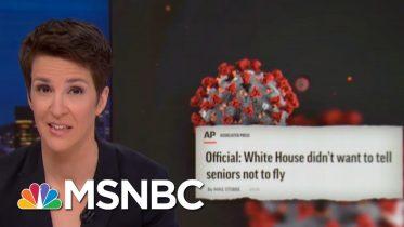 Trump Admin Bungling Overshadows Crucial Coronavirus Advice: AP | Rachel Maddow | MSNBC 3
