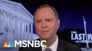 Adam Schiff On Trump's Response To Coronavirus: 'Incompetence Kills'   The Last Word   MSNBC 4