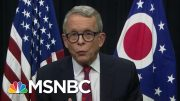 Ohio Governor Says State Needs More Virus Tests | Morning Joe | MSNBC 3