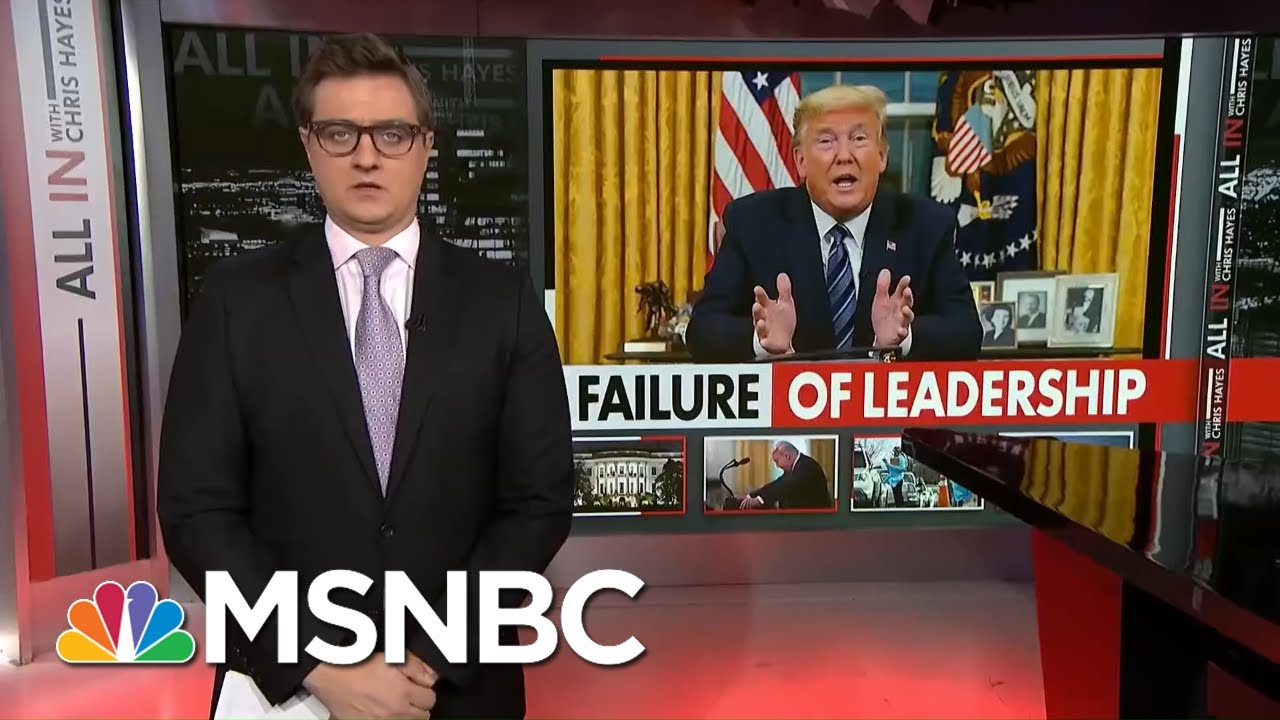 Chris Hayes: The Failure Of Coronavirus Comes From The Top | All In | MSNBC 1