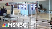 When It Comes To Flying During Coronavirus Crisis, 'Preparation Matters' | The Last Word | MSNBC 5