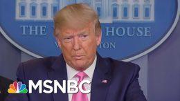 U.S. Ill Served By Trump's Repeated Lying About Coronavirus Response   Rachel Maddow   MSNBC 1