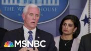 Pence Delivers Coronavirus Update: Vaccine Could Go To Trials Within 6 Weeks | MTP Daily | MSNBC 3