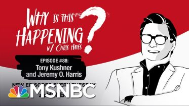 Chris Hayes Podcast With Tony Kushner & Jeremy O. Harris | Why Is This Happening? - Ep 88 | MSNBC 5
