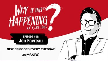 Chris Hayes Podcast With Jon Favreau | Why Is This Happening? - Ep 96 | MSNBC 6
