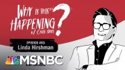 Chris Hayes Podcast With Linda Hirshman | Why Is This Happening - Ep 83 | MSNBC 5